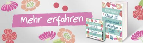 Glück ist, wenn man trotzdem liebt - Petra Hülsmann - Bastei Lübbe
