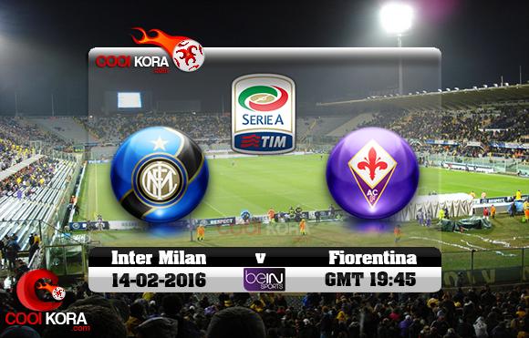 مشاهدة مباراة فيورنتينا وإنتر ميلان اليوم 14-2-2016 في الدوري الإيطالي
