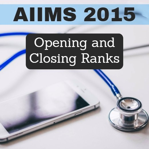 Opening and Closing Ranks, AIIMS 2015