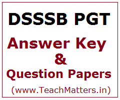 image : DSSSB PGT Answer Keys & Question Papers @ TeachMatters