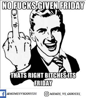That's right its Friday