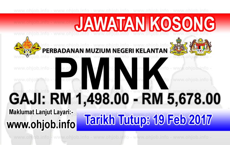 Jawatan Kerja Kosong di PMNK - Perbadanan Muzium Negeri Kelantan logo www.ohjob.info februari 2017