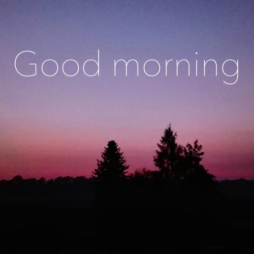 Every Girl Wants A Good Morning Beautiful Text When She: GOOD MORNING PHOTOS
