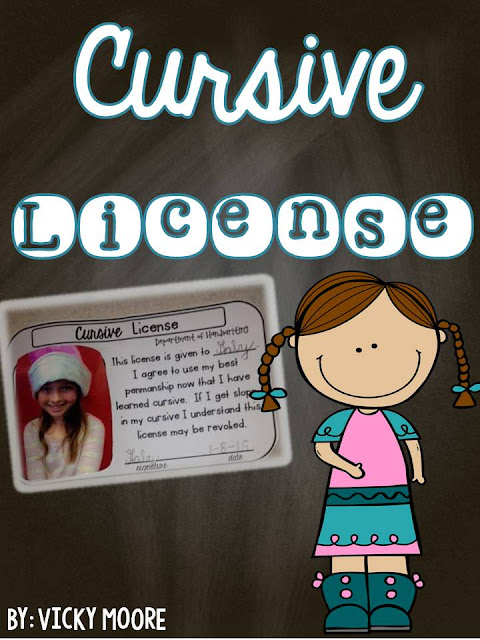cursive license for your students, if they get sloppy they can lose their license