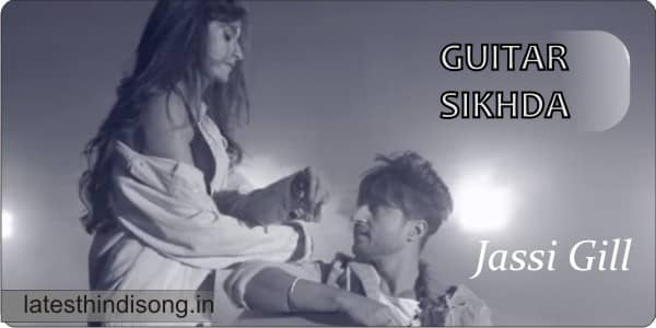 GUITAR-SIKHDA-HINDI-LYRICS