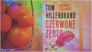 """156. """"Czerwone złoto"""" Tom Hillenbrand"""