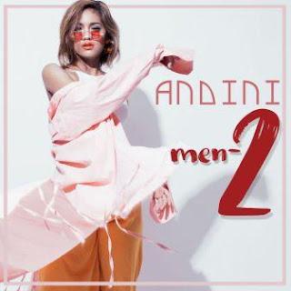 Lirik Lagu Andini - Men-2