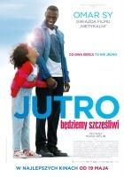 http://www.filmweb.pl/film/Jutro+b%C4%99dziemy+szcz%C4%99%C5%9Bliwi-2016-757040