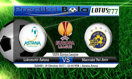 Prediksi Pertandingan antara Lokomotiv Astana vs Maccabi Tel Aviv Tanggal 19 Oktober 2017