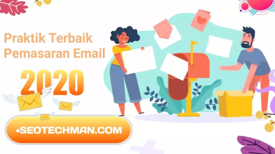 Praktik Terbaik Dalam Pemasaran Email Di 2020