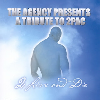 VA – The Agency Presents A Tribute To 2Pac – 2 Live And Die (2000) [Black Claw]
