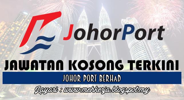Jawatan Kosong Terkini 2016 di Johor Port Berhad
