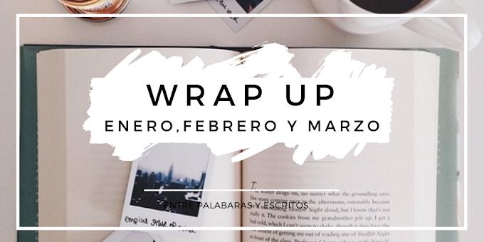 Wrap up Enero, Febrero y Marzo 2019