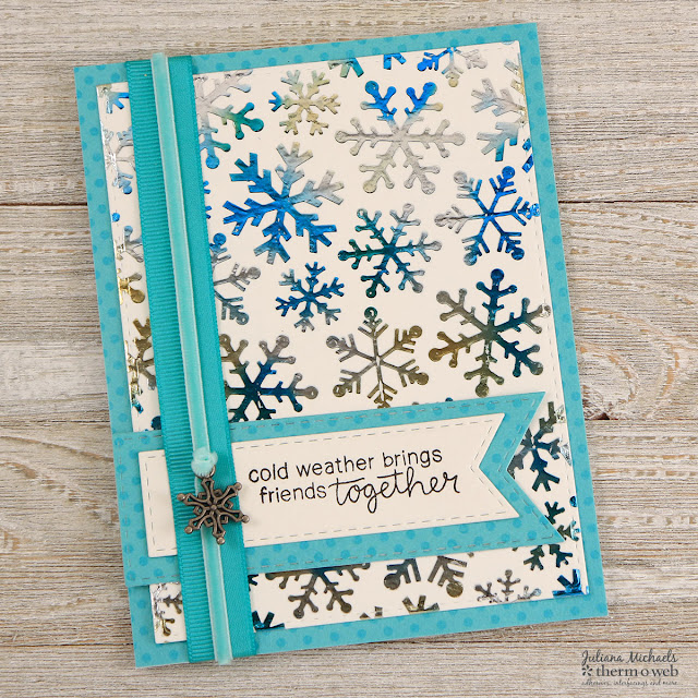 Friends and Snowflakes Card by Juliana Michaels featuring Therm O Web Deco Foil Transfer Gel