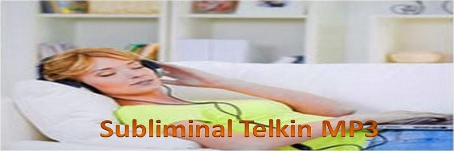 Subliminal Telkin