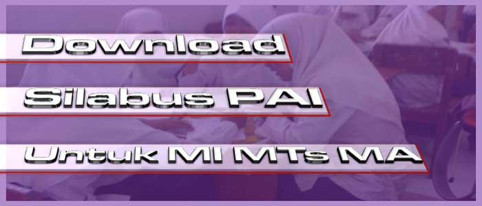 Download Silabus PAI Untuk MI MTs dan MA