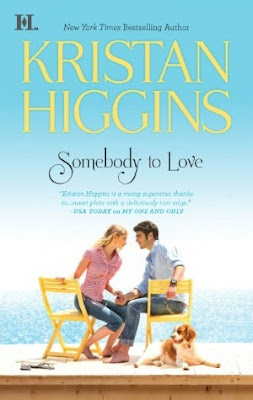 Book Watch: Somebody to Love by Kristan Higgins.
