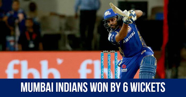 Mumbai Indians won by 6 wickets