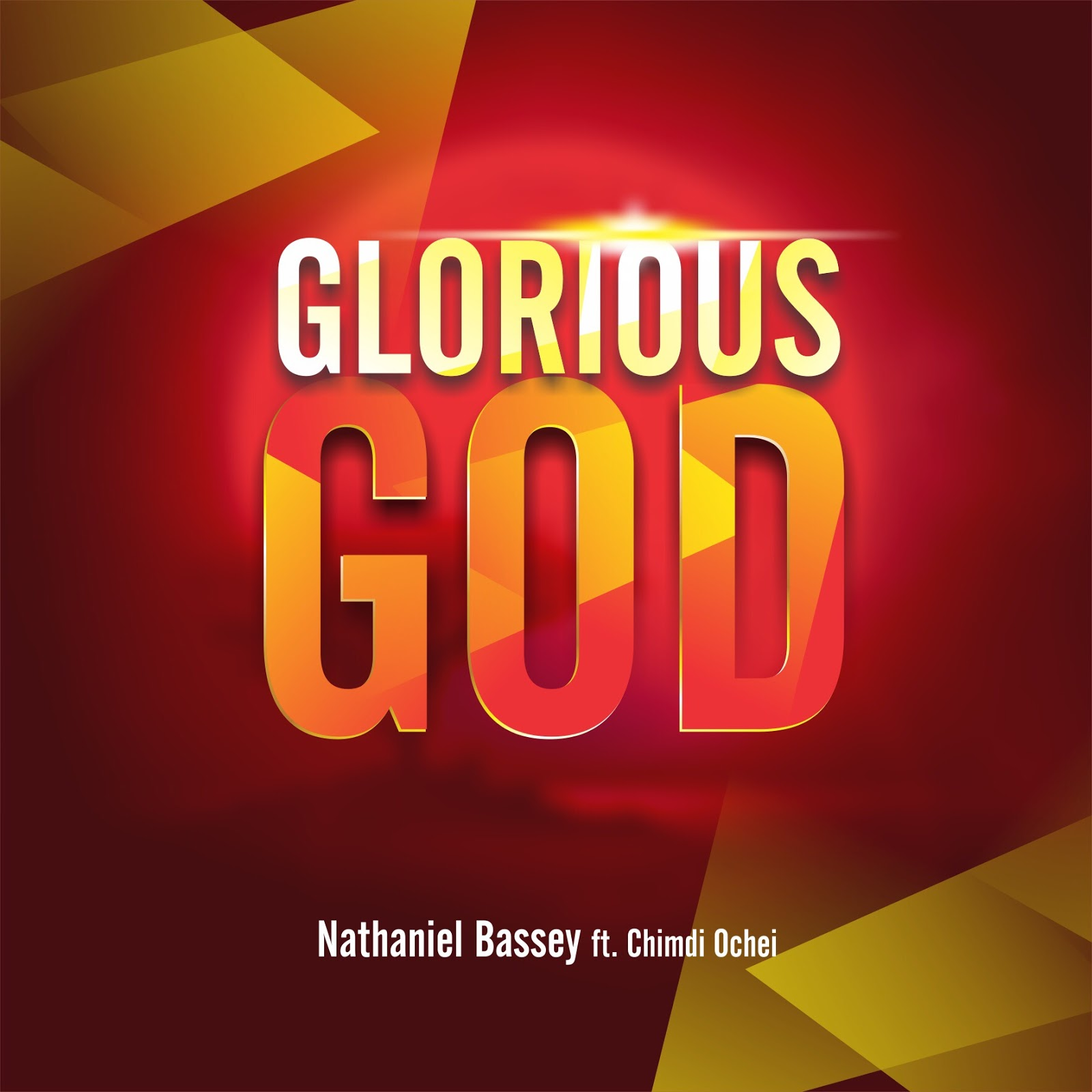 Glorious God lyrics by Nathaniel Bassey