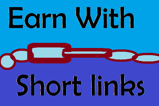 How to Earn with short links.