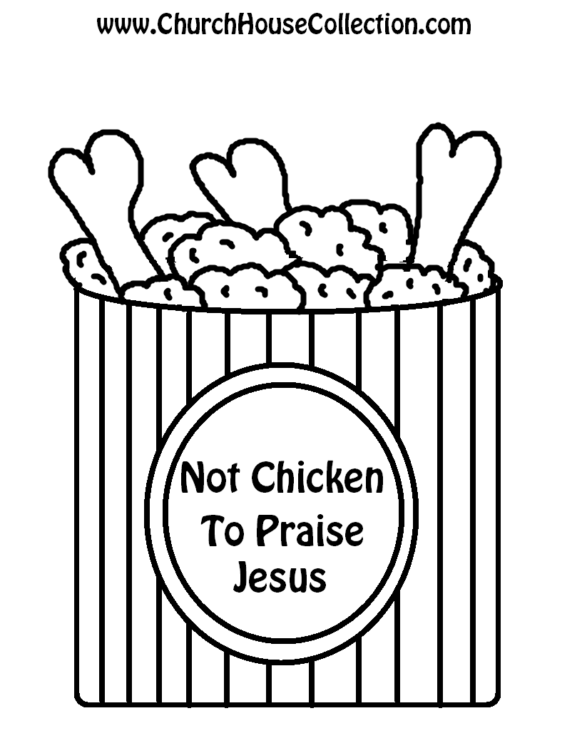 Church House Collection Blog: Not Chicken To Praise Jesus