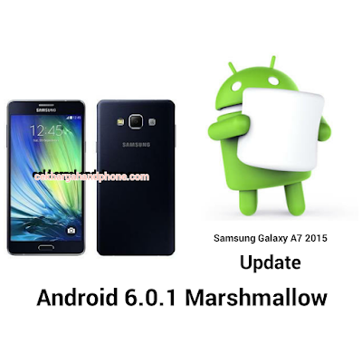 Update Samsung Galaxy A7 2015 Ke Android 6.0.1 Marshmallow