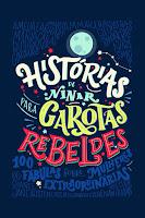 """Capa do livro """"Histórias de Ninar para Garotas Rebeldes"""""""