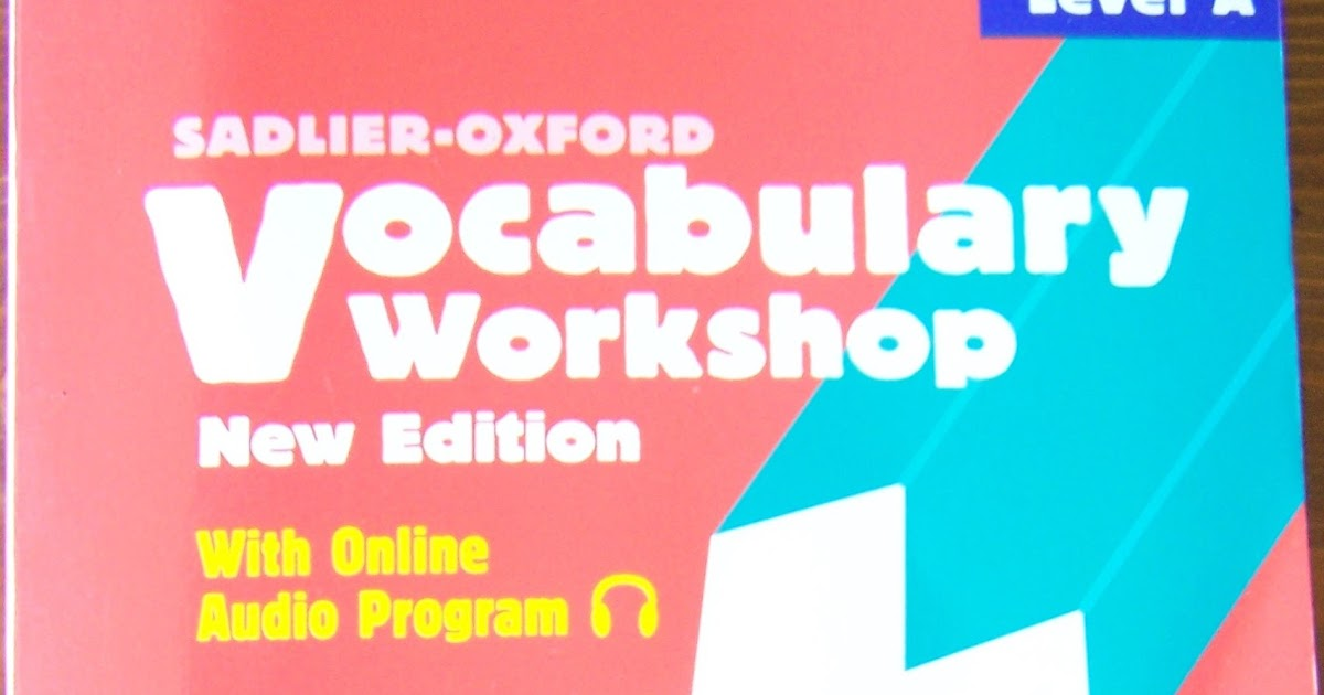 Now Is The Best Time Vocabulary Workshop A Look Inside - vocabulary workshop level d answers