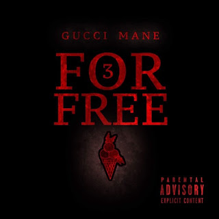 Gucci Mane - 3 For Free (2017) - Album Download, Itunes Cover, Official Cover, Album CD Cover Art, Tracklist