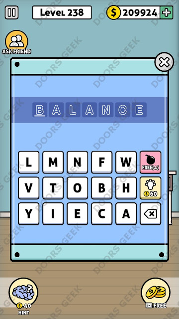 The answer for Escape Room: Mystery Word Level 238 is: BALANCE
