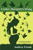 Under Margret's Wing (Book 1 The Angel Trilogy)