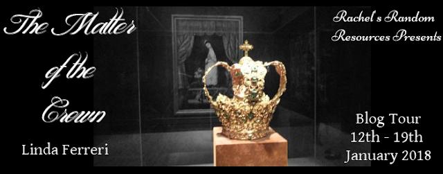 the-matter-of-the-crown, linda-ferreri, blog-tour, book