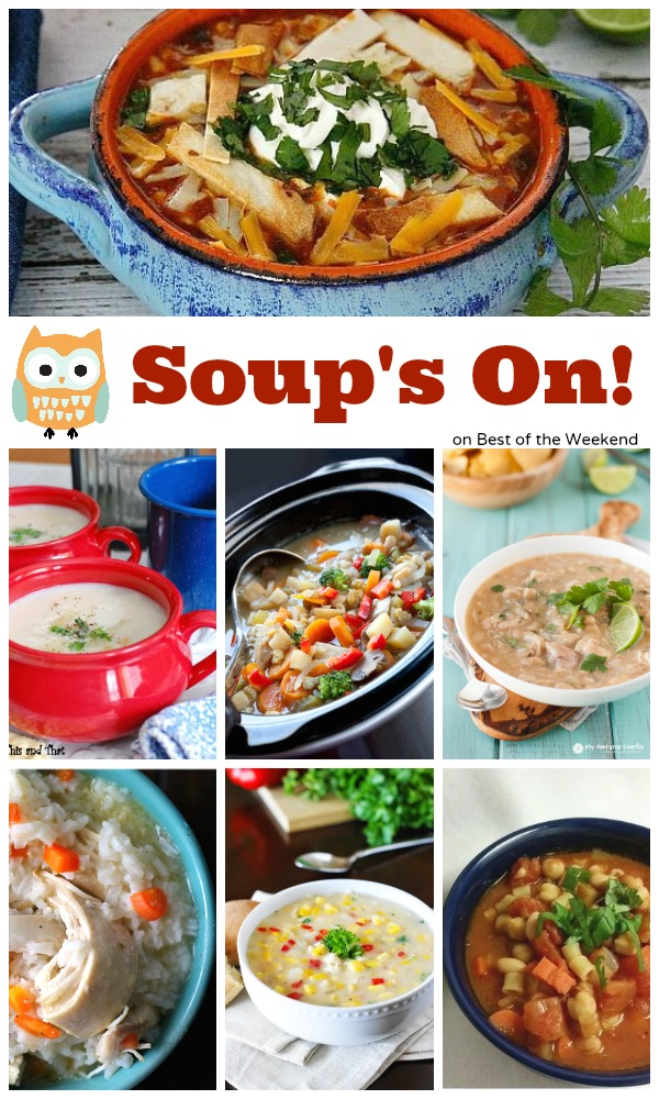 Soup's On | Best of the Weekend