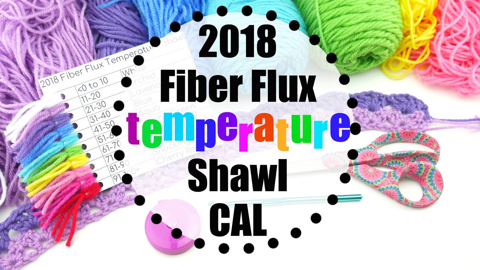 Fiber Flux 2018 Fiber Flux Temperature Shawl Cal
