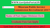 Mizoram Public Service Commission Recruitment 2017– Upper Division Clerk
