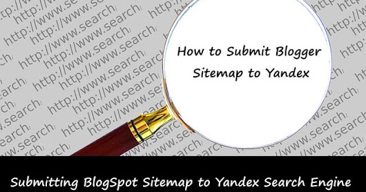 How To Submit BlogSpot Sitemap to Yandex Guide for Bloggers  -  Meralesson - Blogger, Wordpress, SEO, Programming, PHP, Html, CSS Tutorials Blog