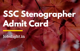 SSC Stenographer Admit Card 2017