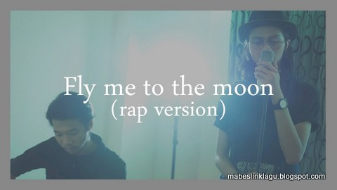 Skinnyfabs - Fly Me To The Moon Lirik