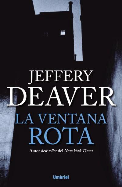 La ventana rota - Jeffery Deaver (2014)