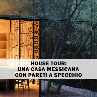 House Tour: Una Casa Messicana Con Pareti A Specchio