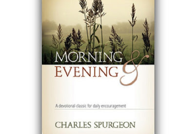 Charles Spurgeon's Morning and Evening Devotionals- Friday, September 29, 2017