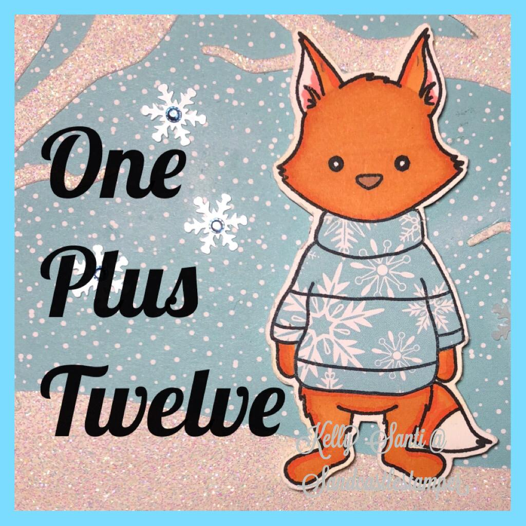 Blog series:  One Plus Twelve