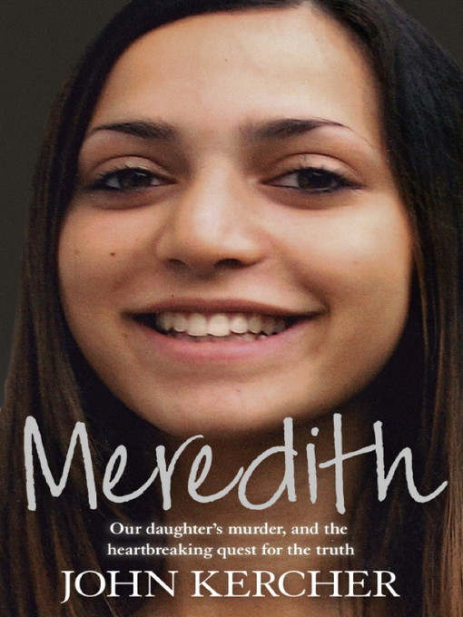 Cover artwork of John Kercher's Meredith: Our daughter's murder, and the heartbreaking quest for truth.
