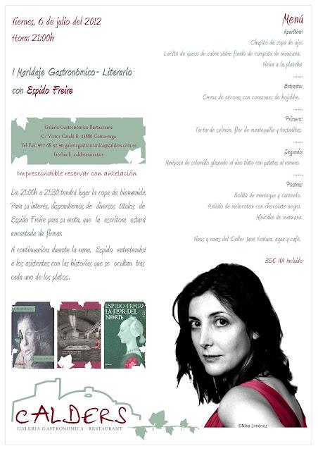 I Maridaje Gastronomico-Literario con Espido Freire. Cultura y buena mesa…