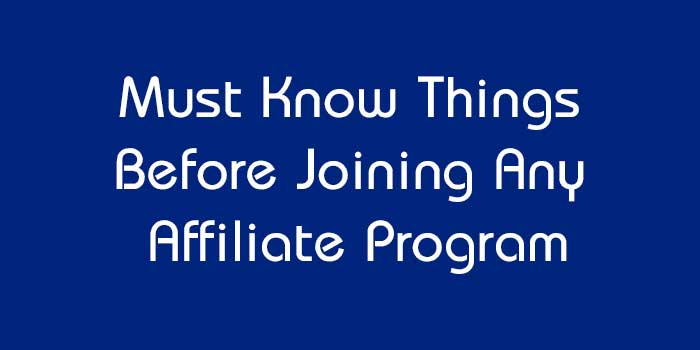Must Know Things Before Joining Any Affiliate Program : eAskme