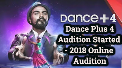 Dance Plus 4 Audition Started - 2018 Online Audition Registration full details