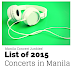 List of concerts in Manila for the year 2015