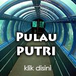 Paket Wisata ke Pulau Putri