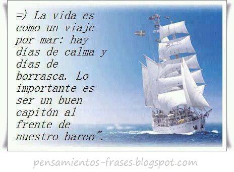 Frases Célebres La Vida Es Como Un Viaje Por Mar