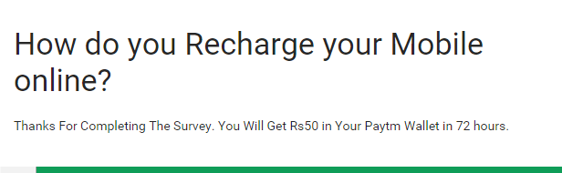 Amazing Paytm Loot Offer - Get Rs 50 Paytm Cash Doing Normal Survey